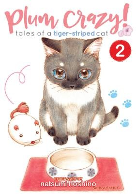 Plum Crazy! Tales Of A Tiger-striped Cat