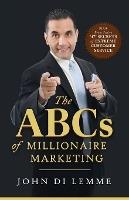Abc's Of Millionaire Marketing