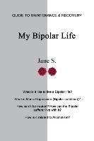 My Bipolar Life
