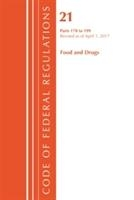 Code Of Federal Regulations, Title 21 Food And Drugs 170-199, Revised As Of April 1, 2017