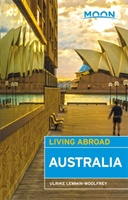 Moon Living Abroad Australia, 3rd Edition