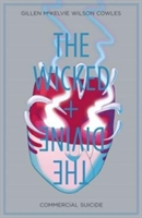 Wicked + The Divine Volume 3: Commercial Suicide