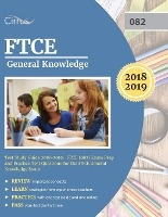 Ftce General Knowledge Test Study Guide 2018-2019