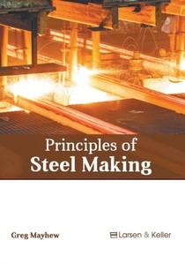Principles Of Steel Making