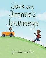 Jack And Jimmie's Journeys