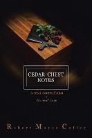 Cedar Chest Notes