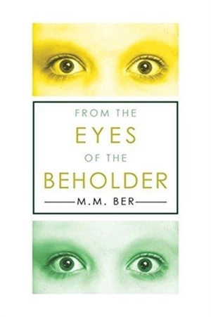From The Eyes Of The Beholder