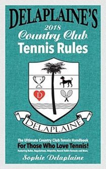 Delaplaine's 2018 Country Club Tennis Rules