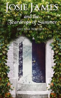 Josie James And The Teardrops Of Summer