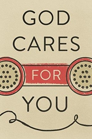 God Cares for You (Pack of 25)