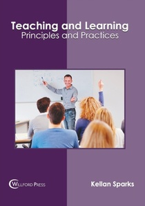 Teaching And Learning: Principles And Practices