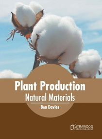 Plant Production: Natural Materials
