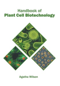 Handbook Of Plant Cell Biotechnology