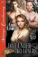 Love Under Two Loners [the Lusty, Texas Collection] (siren Publishing Menage Everlasting)