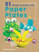 51 Things to Make With Paper Plates