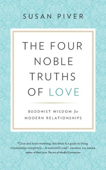 Four Noble Truths Of Love