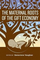 Maternal Roots Of The Gift Economy