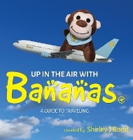 Up In The Air With Bananas