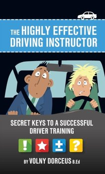 Highly Effective Driving Instructor