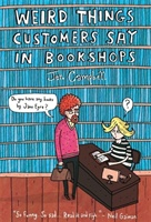 Weird Things Customers Say In Bookshops