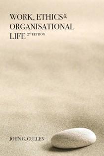 Work, Ethics & Organisational Life