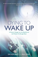 Dying To Wake Up