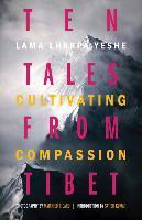Ten Tales From Tibet