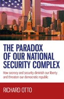 Paradox Of Our National Security Complex