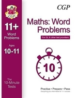 10-minute Tests For 11+ Maths: Word Problems Ages 10-11 - For Gl & Other Test Providers