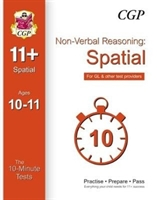 10-minute Tests For 11+ Non-verbal Reasoning: Spatial Ages 10-11 - For Gl & Other Test Providers
