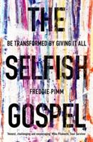 Selfish Gospel