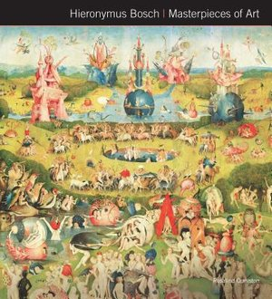 Hieronymus Bosch Masterpieces of Art