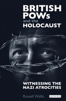 British Pows And The Holocaust