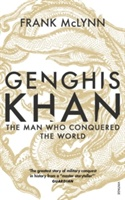 Genghis Khan : The Man Who Conquered The World