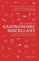 Gannet's Gastronomic Miscellany