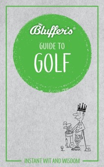 Bluffer's Guide To Golf