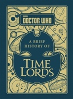 Doctor Who: A Brief History Of Time Lords