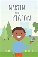 Martin And The Pigeon