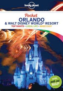 Lonely Planet Pocket Orlando & Walt Disney World(r) Resort