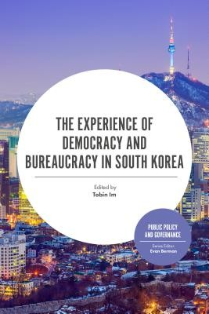Experience Of Democracy And Bureaucracy In South Korea