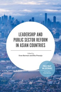 Leadership And Public Sector Reform In Asia