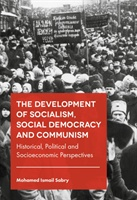 Development Of Socialism, Social Democracy And Communism