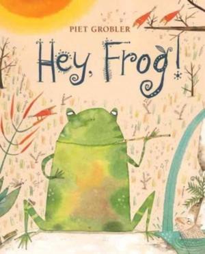 Hey, Frog!