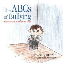Abcs Of Bullying And What God Wants Me To Know