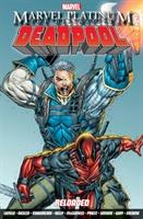Marvel Platinum: The Definitive Deadpool Reloaded