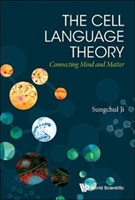 Cell Language Theory, The: Connecting Mind And Matter