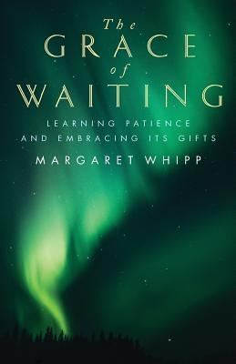 Grace Of Waiting