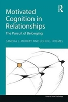 Motivated Cognition In Relationships