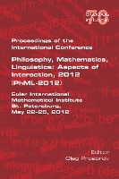 Proceedings Of The International Conference Philosophy, Mathematics, Linguistics