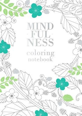 Mindfulness Coloring Notebook